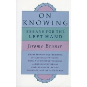 On Knowing: Essays for the Left Hand, Second Edition