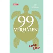 99 verhalen over God - Joy Williams
