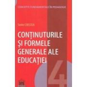 Continuturile si formele generale ale educatiei