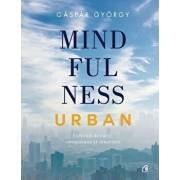 Mindfulness urban/Gaspar Gyorgy