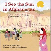 I See the Sun in Afghanistan, Paperback/Dedie King