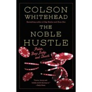 The Noble Hustle: Poker, Beef Jerky and Death, Paperback