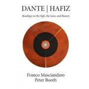 Dante Hafiz: Readings on the Sigh, the Gaze, and Beauty
