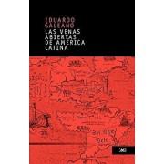 Las Venas Abiertas de America Latina (Spanish), Paperback (26th Ed.)/Eduardo Galeano