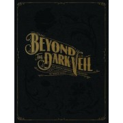 Beyond the Dark Veil: Post Mortem & Mourning Photography from the Thanatos Archive, Hardcover