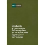 Barroso Herrero, Segundo/gil Bercero, José Ramón/camacho López, Ana María Introducción al conocimiento de los materiales y a sus aplicaciones