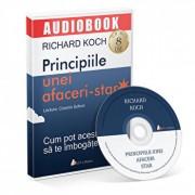 Principiile unei afaceri-star. Cum pot acestea sa te imbogateasca/Richard Koch