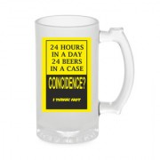 Crazy Sutra Funny and Cool Quote 24HoursInADay Printed Frosted Glass Beer Mug for Friends/Brother/Boyfriend (500ml)
