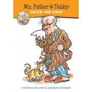 Mr. Putter & Tabby Catch the Cold, Paperback