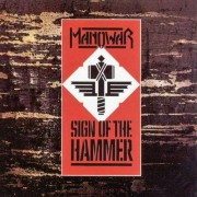Manowar - Sign of the Hammer (0077778674726) (1 CD)