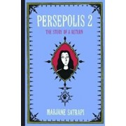 Persepolis 2: The Story of a Return, Hardcover/Marjane Satrapi