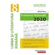 Evaluarea Nationala 2020. Clasa a VIII-a. Limba si literatura romana/Mihaela Dobos