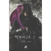Pragul Vol.2 Umbra Martor - Doina Roman