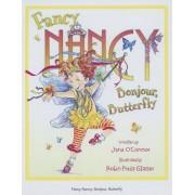 Fancy Nancy Bonjour, Butterfly, Hardcover
