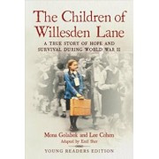 The Children of Willesden Lane: A True Story of Hope and Survival During World War II, Paperback/Mona Golabek
