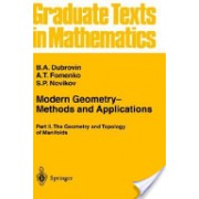 Modern Geometry Methods and Applications (Dubrovin B. A.)(Cartonat) (9780387961620)