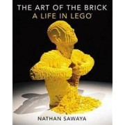 NO STARCH PRESS The Art of the Brick: A Life in Lego