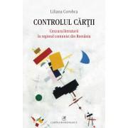 Controlul cartii. Cenzura literaturii in regimul comunist din Romania (eBook)