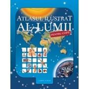 Atlasul ilustrat al lumii pentru copii. Editia 2013/Nicholas Harris