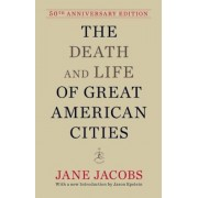 The Death and Life of Great American Cities, Hardcover