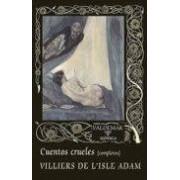 Villiers De L Isle-adam Auguste De Cuentos Crueles