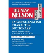 The New Nelson Japanese-English Character Dictionary New Nelson Japanese-English Character Dictionary