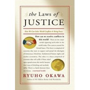 The Laws of Justice: How We Can Solve World Conflicts and Bring Peace, Paperback/Ryuho Okawa