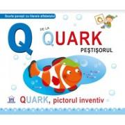 Q De La Quark, Pictorul Inventiv