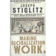 Making Globalization Work - The Next Steps to Global Justice (Stiglitz Joseph)(Paperback) (9780141024967)