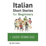 Italian: Short Stories for Beginners, Paperback/Talk in Italian