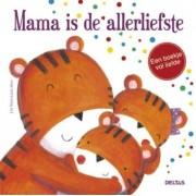 Deltas Boek Mama Is De Allerliefste