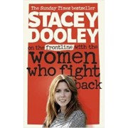 On the Front Line with the Women Who Fight Back/Stacey Dooley