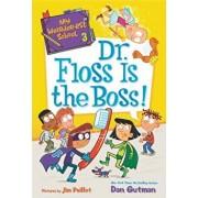 My Weirder-Est School #3: Dr. Floss Is the Boss!, Paperback/Dan Gutman