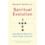 Spiritual Evolution: A Scientific Defense of Faith - A Scientific Defense of Faith (Vaillant George)(Paperback) (9780767926584)