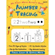 Number Tracing My First Math Activity Book: Learn to Trace, Count, Add and Subtract Numbers 1-20 Preschool and Kindergarten Workbook Learning to Write, Paperback/Happy Kid Press