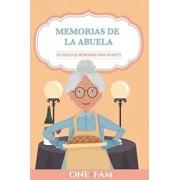 Las Memorias de la Abuela: Un Diario de Memorias Para Un Nieto, Paperback/Onefam