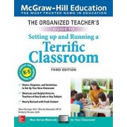 The Organized Teacher's Guide to Setting Up and Running a Terrific Classroom, Grades K-5, Third Edition, Paperback/Steve Springer