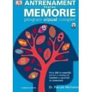 Antrenament pentru memorie. Program vizual complet - Pascale Michelon