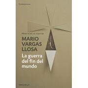La Guerra del Fin del Mundo / The War of the End of the World, Paperback/Mario Vargas Llosa