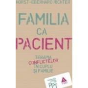 Familia ca pacient - Horst-Eberhard Richter