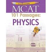 Examkrackers MCAT 101 Passages: Physics, Paperback/Jonathan Orsay