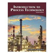 Introduction to Process Technology (Thomas Charles)(Paperback) (9781305251472)