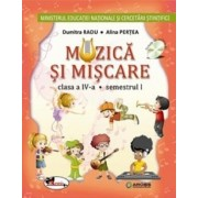 Muzica si miscare - manual pentru clasa a IV-a (partea I+II+set CD)