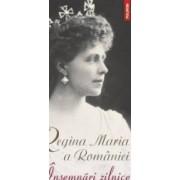 Insemnari zilnice vol.6 - Regina Maria a Romaniei