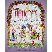 Fancy Nancy's Fashion Parade!: A Reusable Sticker Book, Paperback