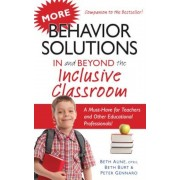 More Behavior Solutions in and Beyond the Inclusive Classroom, Paperback