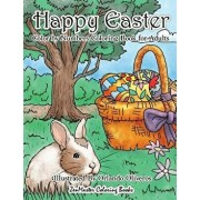 Happy Easter Color by Numbers Coloring Book for Adults: An Adult Color by Numbers Coloring Book of Easter with Spring Scenes, Easter Eggs, Cute Bunnie, Paperback/Zenmaster Coloring Books