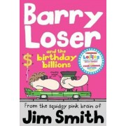 Barry Loser and the birthday billions, Paperback