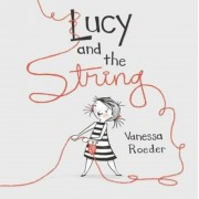 Lucy and the String, Hardcover