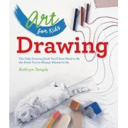 Drawing: The Only Drawing Book You'll Ever Need to Be the Artist You've Always Wanted to Be, Paperback